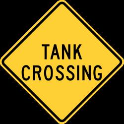 Tank Crossing Warning